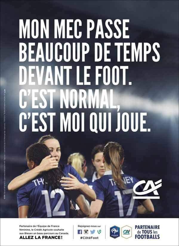 Campagne publicitaire du Crédit Agricole, partenaire de l'équipe de France de football féminin