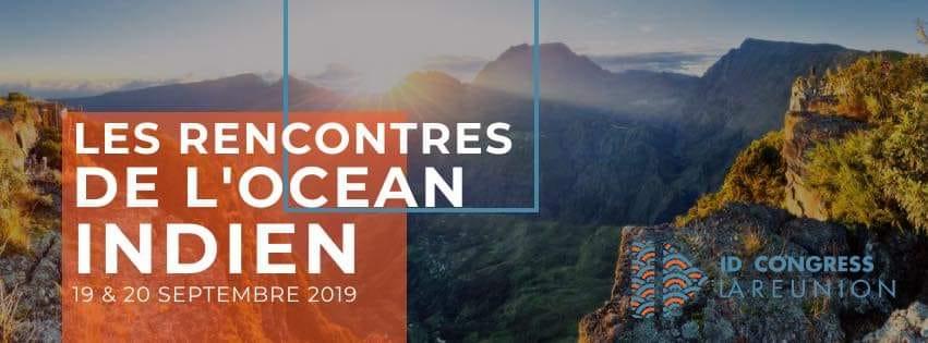 ID Congress - Les Rencontres de l'Océan Indien - 19 & 20 septembre 2019 à La Réunion