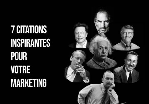 7 citations inspirantes pour votre marketing
